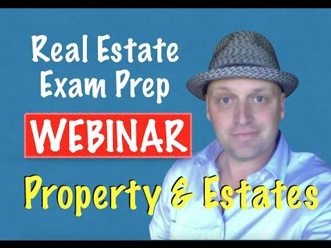 Real Estate Exam Webinar - Property & Estates