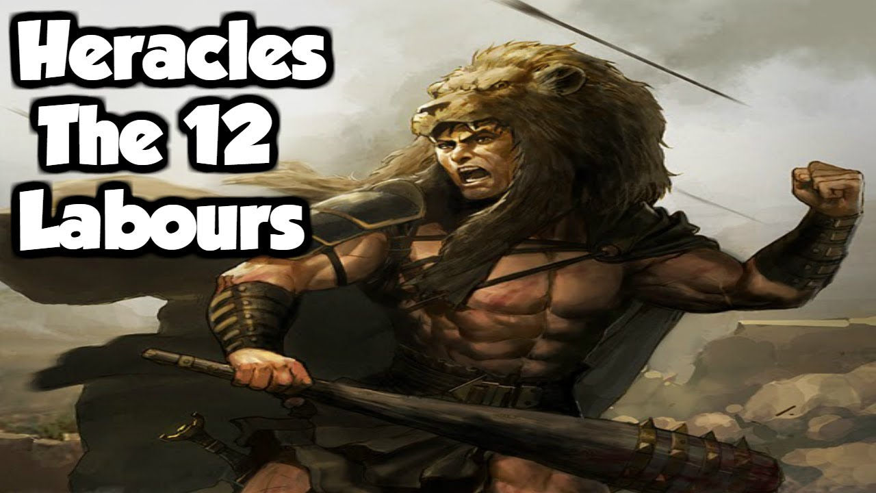 Heracles Hercules The 12 Labours Of Heracles Greek Roman Mythology Explained Youtube