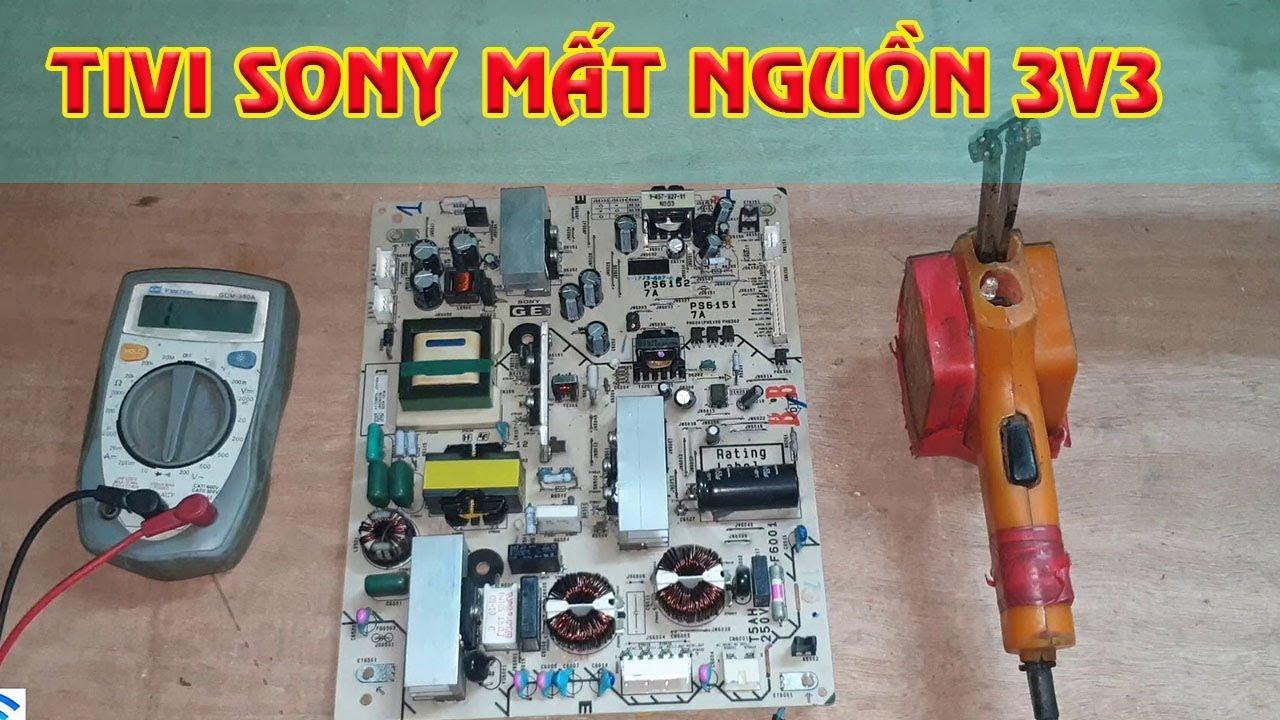 Sửa Nguồn Tivi Sony Mất điện áp 3v3   Sửa Tivi Sony Không Lên Nguồn