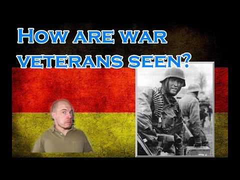How are war veterans seen in Germany? Part 1