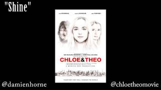 SHINE by Damien Horne from the film Chloe & Theo starring Dakota Johnson