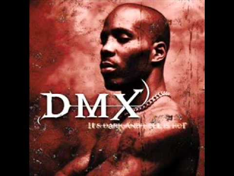 DMX - Intro (It's dark and hell is hot)