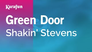 Karaoke Green Door - Shakin