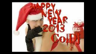 Happy New Year 2013 Mix/ Welcome to 2013 by ColDj