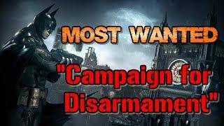 """Batman: Arkham Knight"" Walkthrough (Hard), Most Wanted: Campaign for Disarmament"