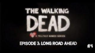 The Walking Dead Episode 3 - Bölüm 4 : Kalksana Ulan Şurdan