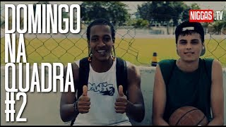 Niggas Basketball - Domingo na Quadra #2