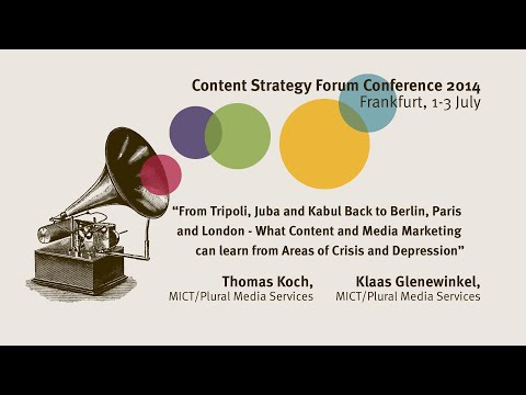 Thomas Koch & Klaas Glenewinkel: Content and Media Marketing - Content Strategy Forum 2014