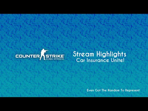 Stream Highlights: Car Insurance Unite! (Counter-Strike: Global Offensive)
