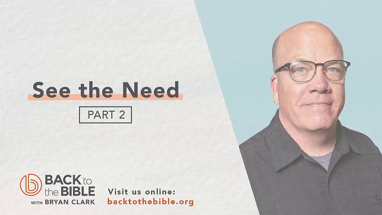 While Going: The Mission of All Christians - See the Need pt. 2 - 4 of 8