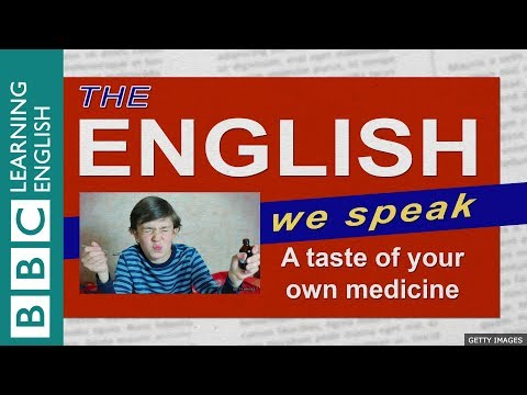 A taste of your own medicine: The English We Speak