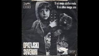 Opatijski Suveniri – Ti Si Slika Moga Sna *1977* /// *vinyl*