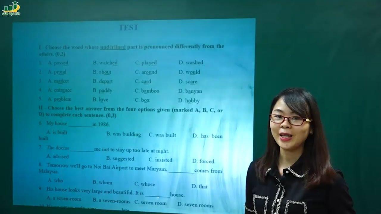 Tiếng Anh lớp 9 – Luyện đề thi tiếng anh vào lớp 10 có đáp án | Cô Thu Oanh