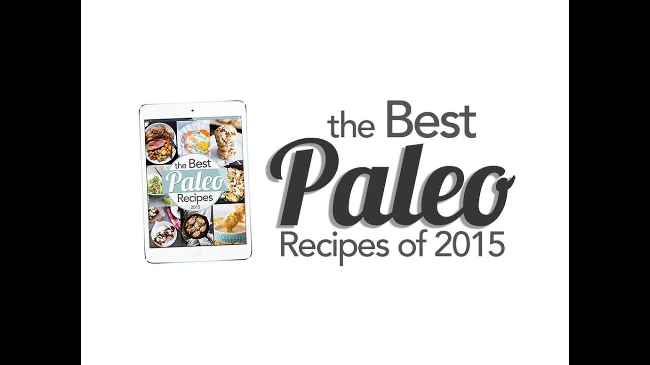 The Best Paleo Recipes of 2015 eBook | Primal Palate | Paleo