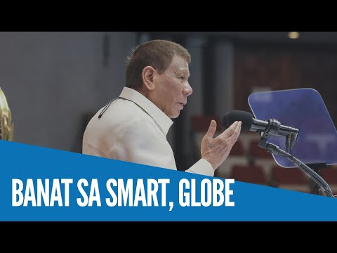 WATCH: Smart, Globe binanatan ni Pangulong Duterte
