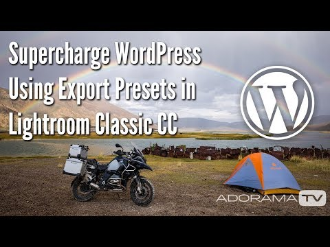 Supercharge WordPress using Lightroom Presets: Exploring Photography with Mark Wallace