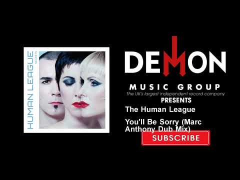 The Human League - You'll Be Sorry - Marc Anthony Dub Mix mp3
