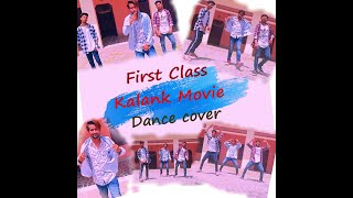 fIRST CLASS - Dance Cover  (choreography -Deepak Chauhan)