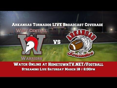 The Arkansas Tornado vs  West Central Warriors (March 18, 2017)