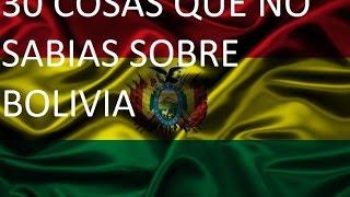 30 Cosas Que Quizás No Sabías Sobre Bolivia