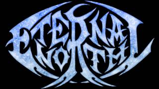 Eternal North - Original Song - Victims Ov Treachery