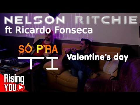 Nelson Ritchie - Só p'ra ti (especial Valentine's day)