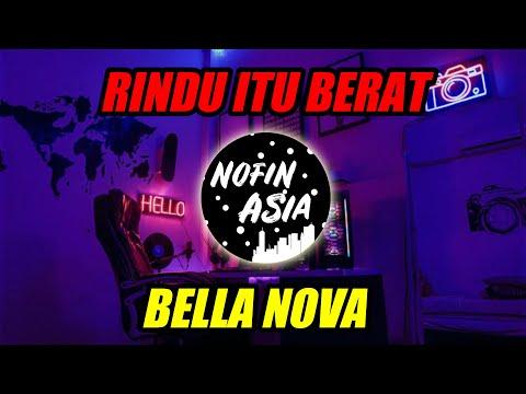 DJ RINDU ITU BERAT (REMIX FULL BASS) NOFIN ASIA TERBARU 2019