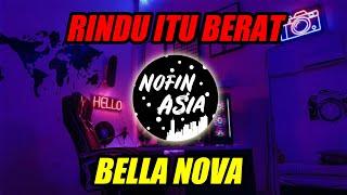 Download Lagu Dj Nofin Asia Rindu Itu Berat