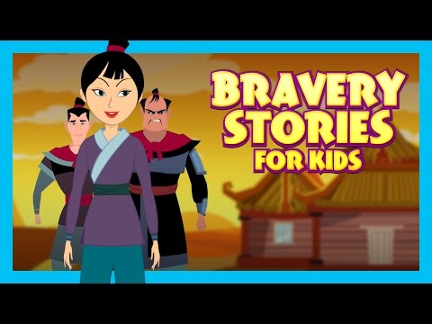 Bravery Stories For Kids - Bedtime Stories and Fairy Tales F