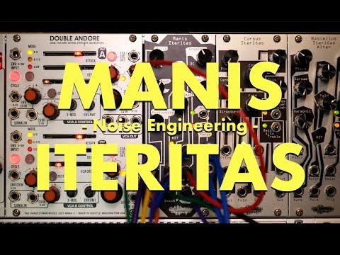 Manis Iteritas - Noise Engineering
