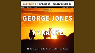 I Don't Need Your Rockin' Chair (Karaoke Version In the Style of George Jones)