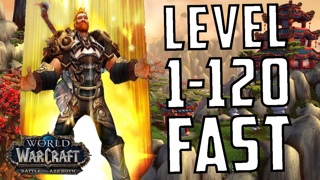 [WoW: BfA 8 0] BfA 1-120 Leveling Guide - Level Alts FAST
