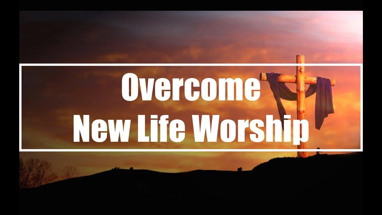 Overcome - New Life Worship (lyric video) - YouTube