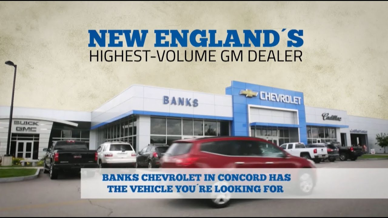 NH Chevy Dealer Banks Chevrolet Cadillac Buick GMC   YouTube