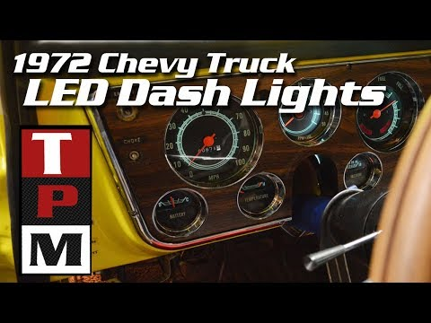 LED Dash Lights In A 1972 Chevy Truck