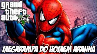 GTA V - MEGARAMPA Homem Aranha