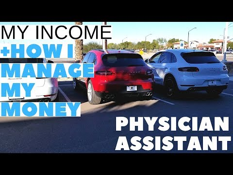 My Income and How I manage my money Physician Assistant Mp3