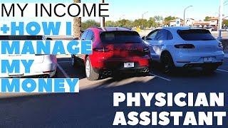 My Income and How I manage my money Physician Assistant