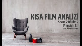 Kısa Film Analizi-bir  S02b02