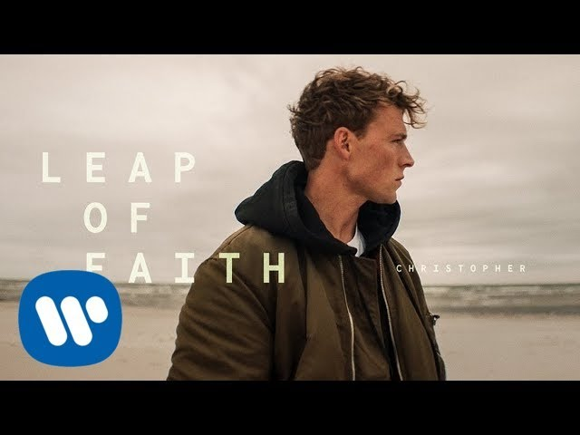 Christopher - Leap Of Faith (Official Music Video)