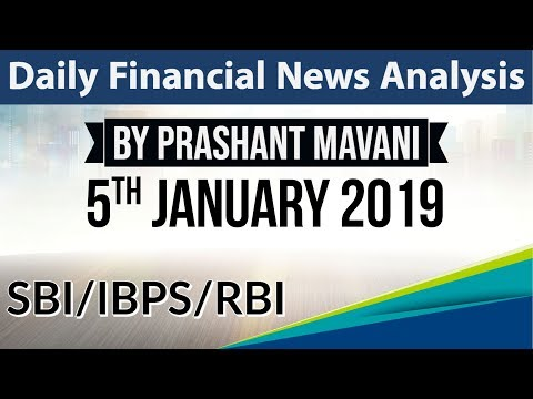 5 January 2019 Daily Financial News Analysis for SBI IBPS RBI Bank PO and Clerk