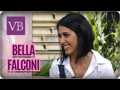 Papo Saudável: Bella Falconi - Você Bonita (08/05/17)