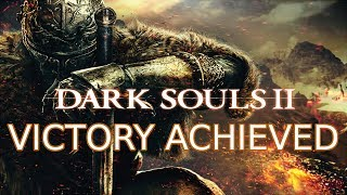 Victory Achieved - A Dark Souls 2 Boss Fight Montage