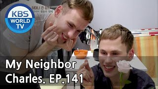 My Neighbor, Charles | 이웃집 찰스 Ep.141 / Decalcomania Twins Geny&Oleg from Russia. [ENG/2018.05.25]