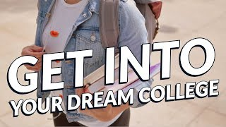 Get Into Your DREAM COLLEGE - Law of attraction