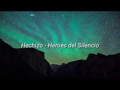 Hechizo - Héroes del Silencio Lyrics