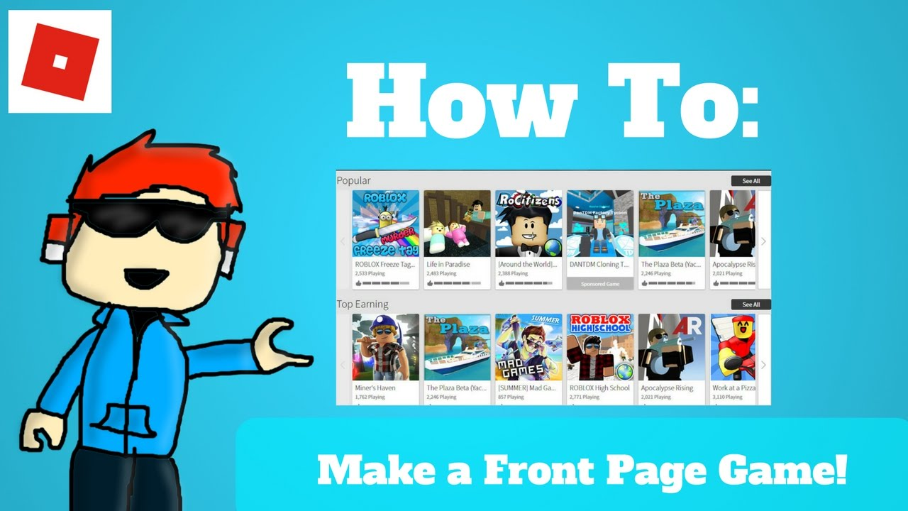 How To Make A Front Page Game On Roblox - How To Make A Front Page Game In Roblox Tips Tricks