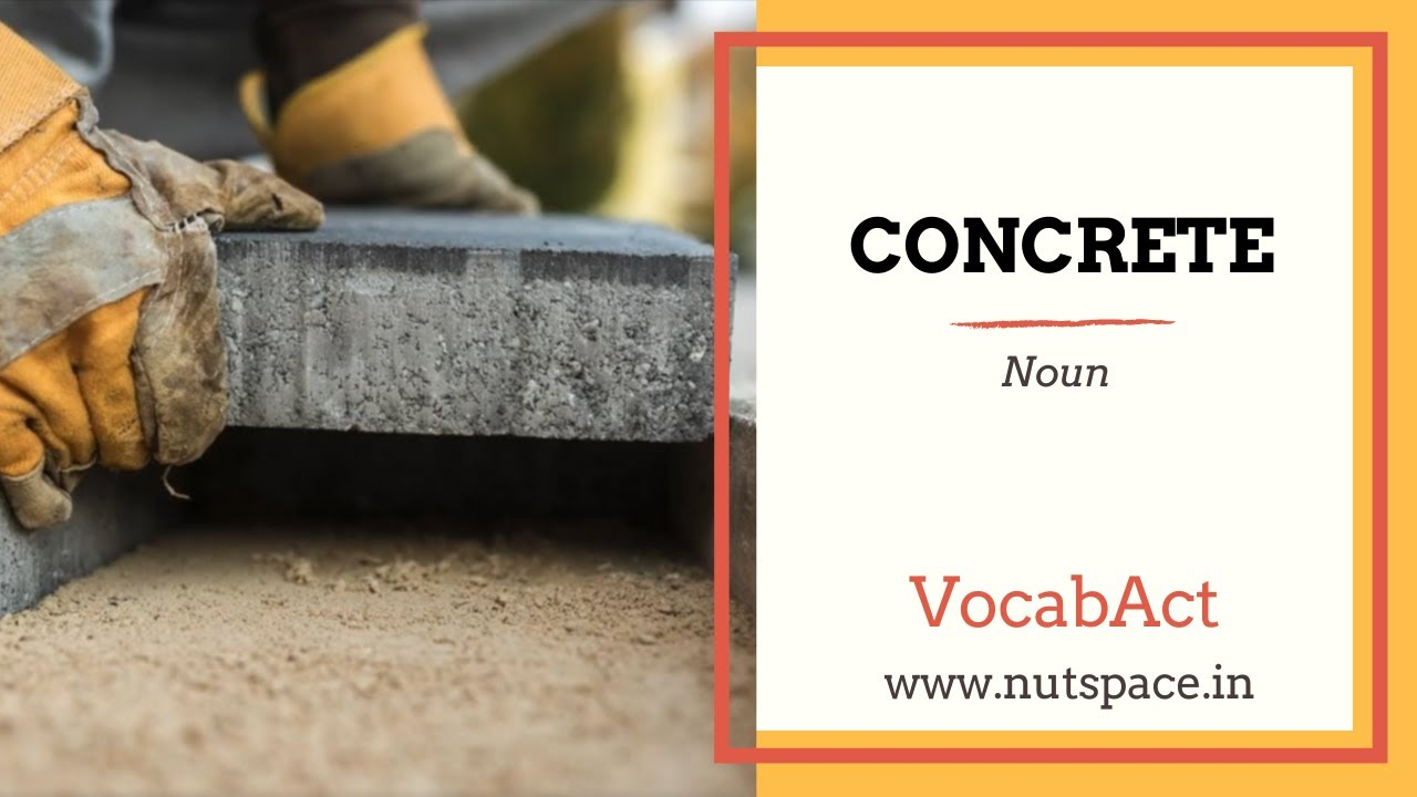 Concrete Meaning | VocabAct | English Vocabulary Builder | NutSpace