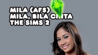 The Sims 2 - Mila, Bila Cinta