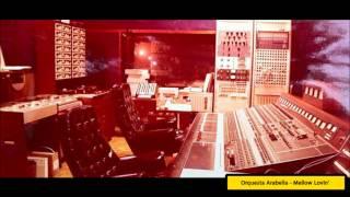 Orquesta Arabella - Mellow Lovin' - 1980